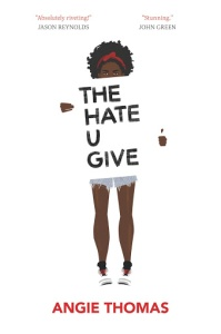 Spoilery Review and Discussion of The Hate U Give By: Angie Thomas