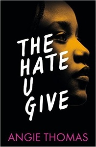 Spoiler Free Review of The Hate U Give by: Angie Thomas